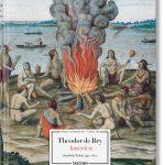 """""""Theodor de Bry. America"""" im Taschen-Verlag"""